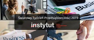 Światowy Tygodzień Przedsiębiorczości w Instytut Kariery, Przedsiębiorczości i Rozwoju w Rzeszowie