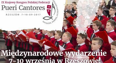 IX Krajowy Kongres Polskiej Federacji Pueri Cantores – Rzeszów 2017