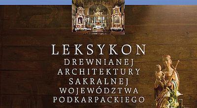"""Międzynarodowe zainteresowanie """"Leksykonem drewnianej architektury"""""""