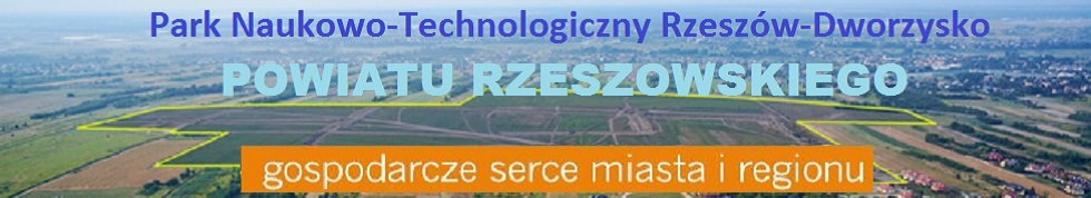 Park Naukowo-Technologiczny Rzeszów-Dworzysko Powiatu Rzeszowskiego