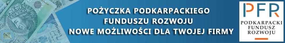 Pożyczka Podkarpackiego Funduszu Rozwoju nowe możliwości la Twojej firmy