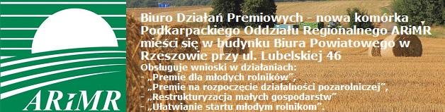 Biuro Działań Premiowych - nowa komórka organizacyjna Podkarpackiego Oddziału Regionalnego ARiMR w Rzeszowie
