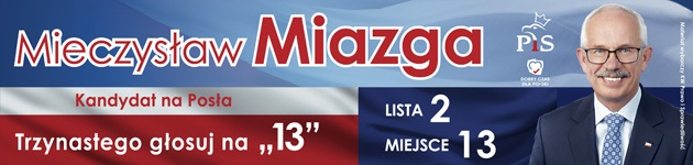 Mieczysław Miazga - kandydat na posła
