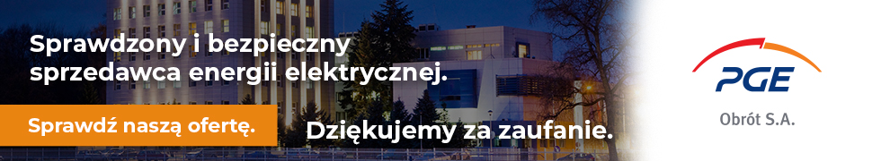 PGE Obrót. Stabilny i bezpieczny sprzedawca energii elektrycznej