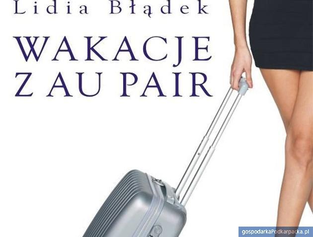 """Lidia Błądek napisała książkę """"Wakacje z au pair"""""""