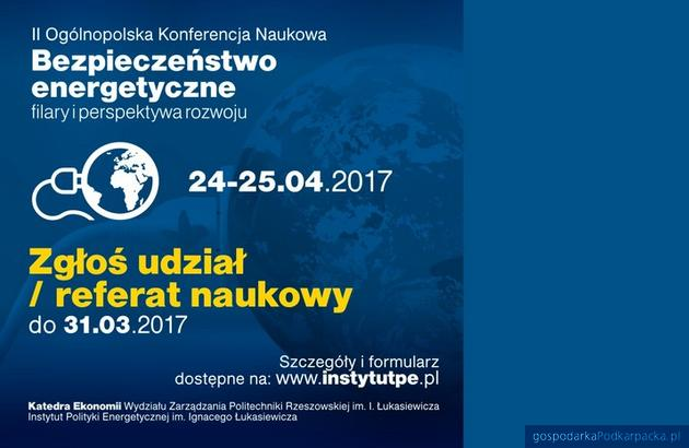 """II Ogólnopolska Konferencja Naukowa """"Bezpieczeństwo energetyczne - filary i perspektywa rozwoju"""""""