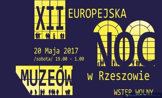 XII Europejska Noc Muzeów 2017 w Rzeszowie