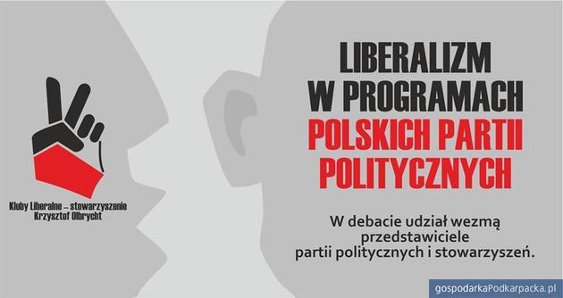 """Debata: """"Liberalizm a programy polskich partii politycznych"""""""