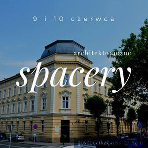 """Spacery """"Historia Rzeszowa zabytkami pisana"""""""