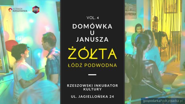 """""""Domówka u Janusza"""" vol. 4 – popłyniemy """"Żółtą Łodzią Podwodną"""""""