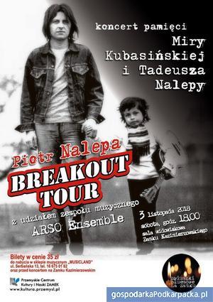 """""""Piotr Nalepa Breakout Tour"""" na Zamku w Przemyślu"""