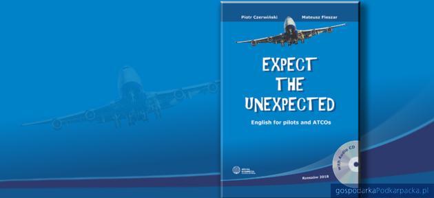"""""""Expect the Unexpected"""" - podręcznik języka angielskiego dla pilotów"""