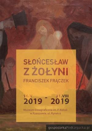 """""""Słońcesław z Żołyni. Franciszek Frączek"""". Wystawa w Muzeum Etnograficznym"""