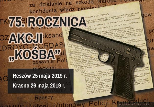 """75. Rocznica """"Akcji Kośba"""" na Rzeszowszczyźnie"""