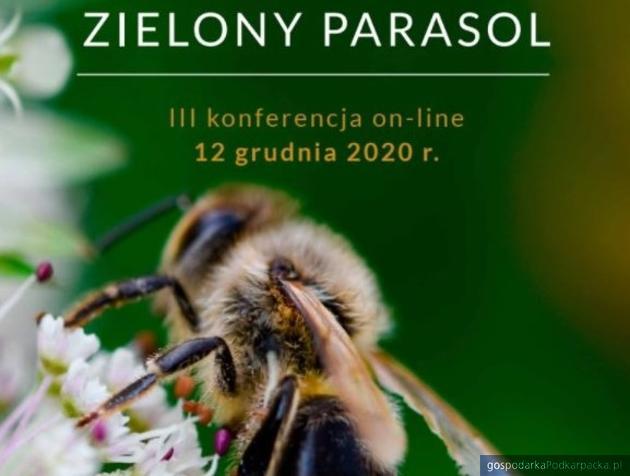 """III Konferencja Pszczelarzy, Ekologów i Leśników """"Zielony Parasol"""" 2020"""