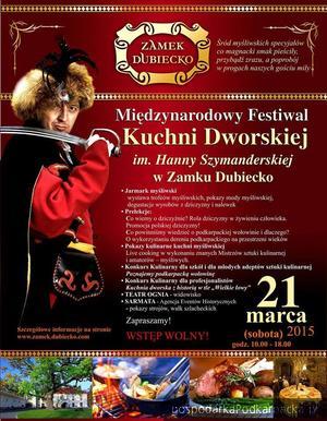 Festiwal Kuchni Dworskiej - Dubiecko 2015